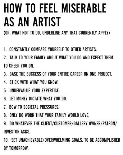 how to feel miserable as a artist